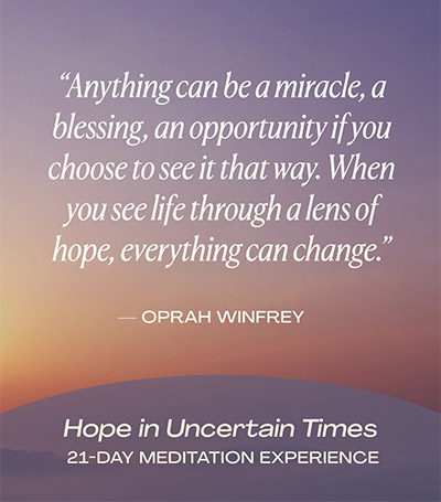 Hope in Uncertain Times quote by Oprah Winfrey